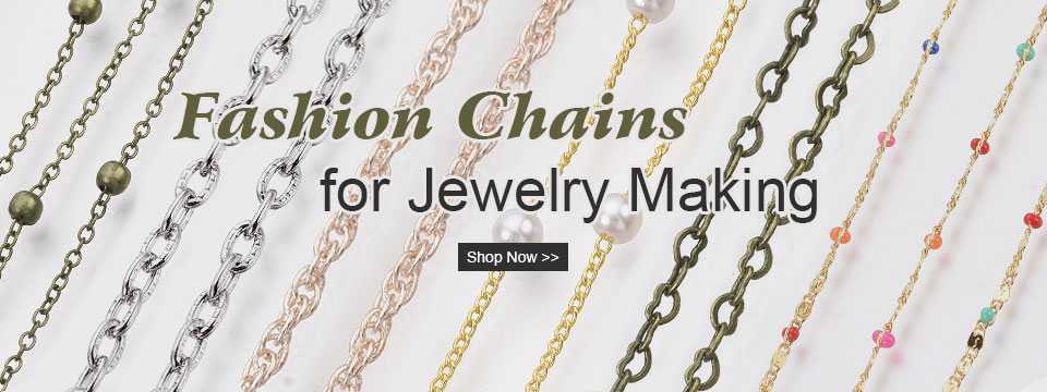 Fashion Chains for Jewelry Making