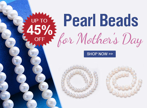 Up to 45% OFF Pearl Beads for Mother's Day