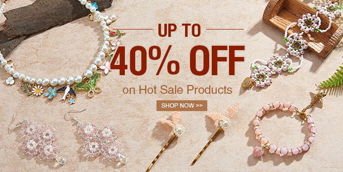 Up to 40% OFF Hot Sale Products