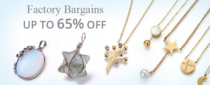 Factory Bargains UP TO 65% OFF