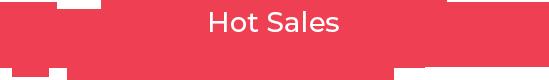 Hot Sales